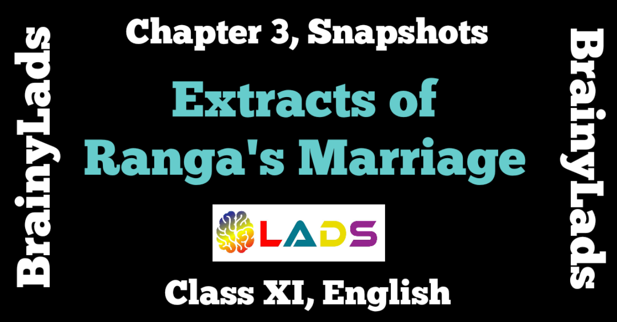 Extract Based Questions of Ranga's Marriage