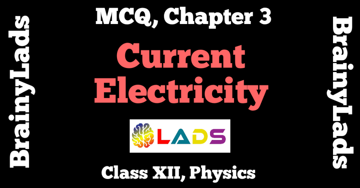MCQ of Current Electricity