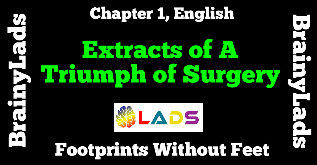 Extract Based Questions of A Triumph of Surgery
