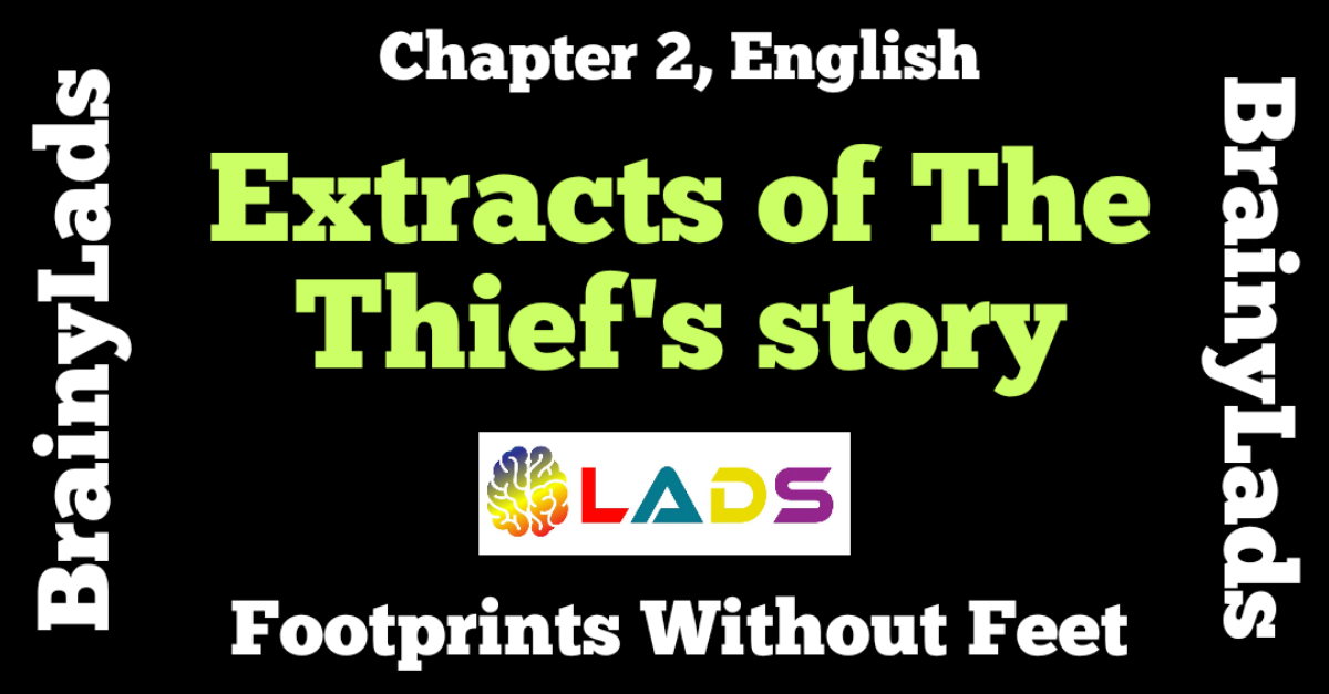Extract Based Questions of The Thief's Story