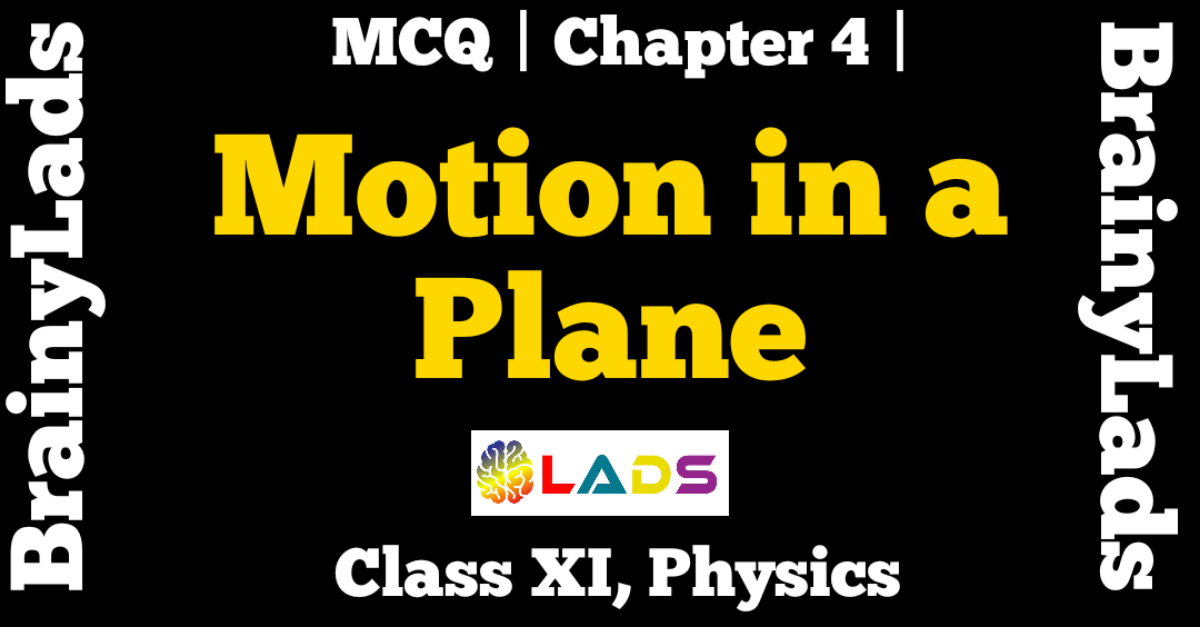 MCQ of Motion in a Plane