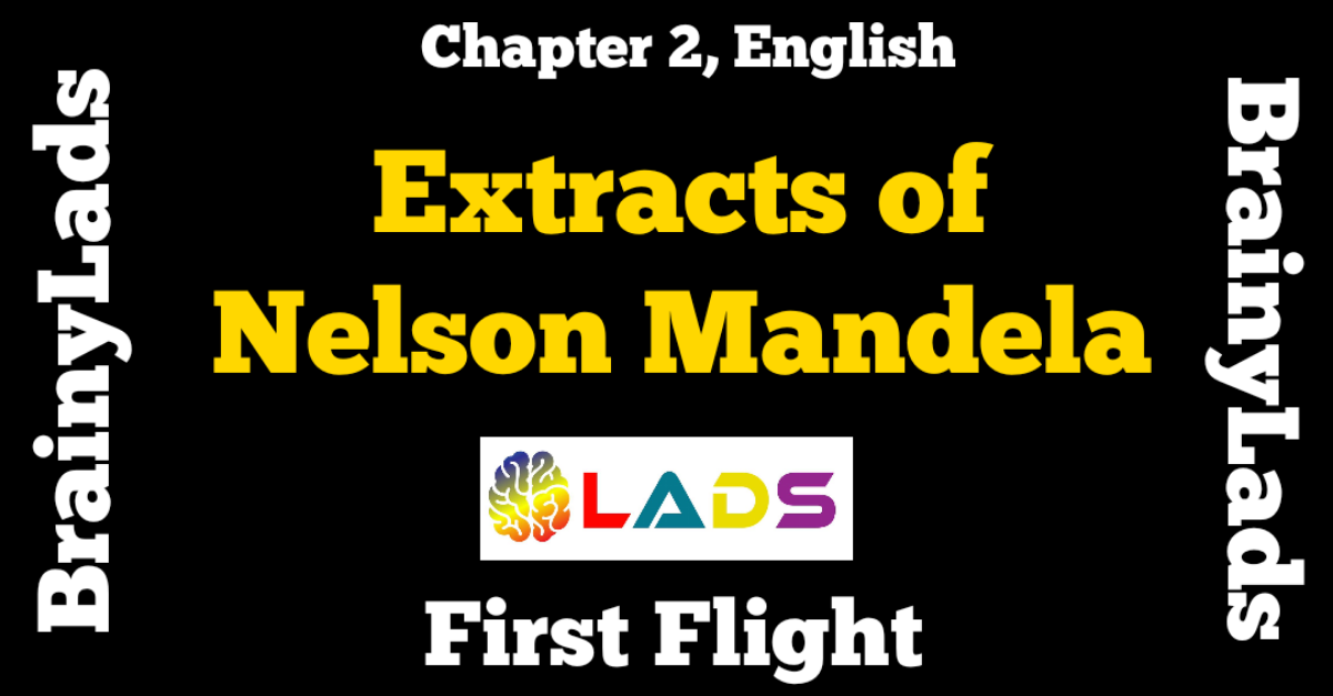 Extract Based Questions of Nelson Mandela