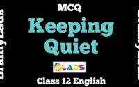 MCQ of Keeping Quiet