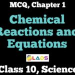 MCQ of Chemical Reactions and Equations