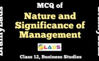 MCQ of Nature and Significance of Management
