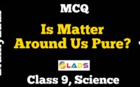 MCQ of Is Matter Around Us Pure