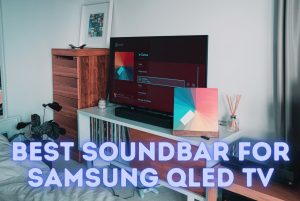 best soundbar for samsung qled tv