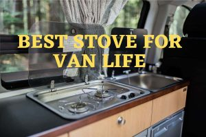 best stove for van life