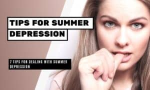 7 Tips for Dealing with Summer Depression