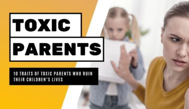 Traits Of Toxic Parenting Which Can Ruin Children Lives