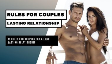 11 Rules For a Long-Lasting Relationship