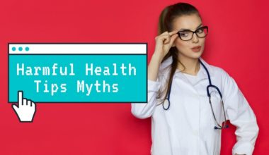 Harmful Health Tip Myths