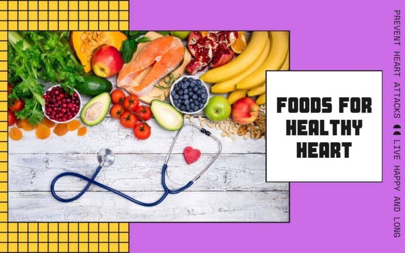 Top 16 Foods For A Healthy Heart