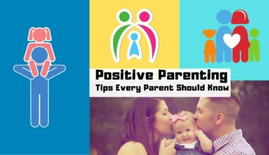 15 Positive Parenting Tips