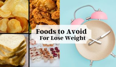 Foods to Avoid When Trying to Lose Weight
