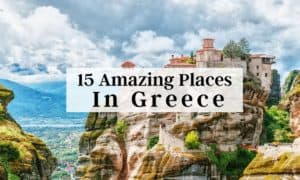 Amazing Places to Visit in Greece