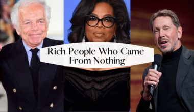 5 Rich People who Came From Nothing