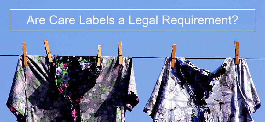 Are care labels a legal requirement