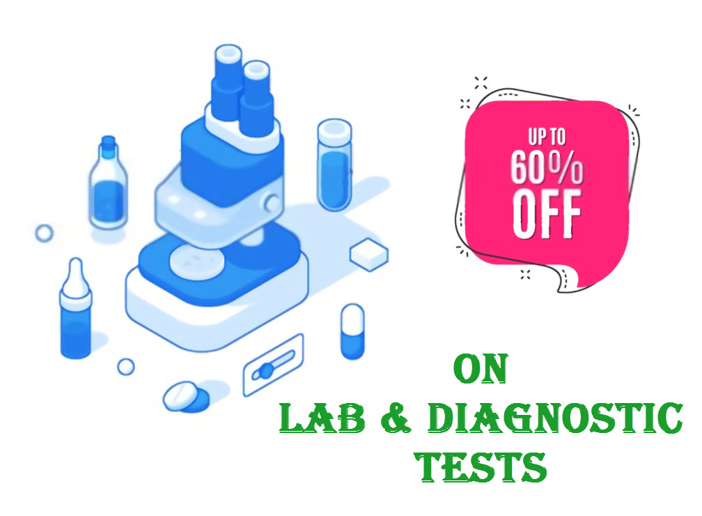 Up to 60% Off on Lab and Diagnostic Tests
