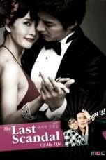 Nonton Streaming Download Drama The Last Scandal of My Life (2008) Subtitle Indonesia