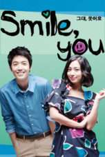 Nonton Streaming Download Drama Smile, You (2009) Subtitle Indonesia