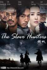 Nonton Streaming Download Drama The Slave Hunters (2010) Subtitle Indonesia