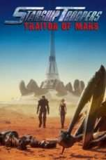 Nonton Streaming Download Drama Starship Troopers: Traitor of Mars (2017) jf Subtitle Indonesia