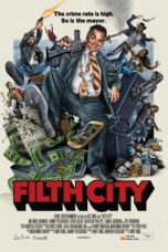 Nonton Streaming Download Drama Filth City (2017) Subtitle Indonesia