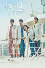 Nonton Streaming Download Drama Hospital Ship (2017) Subtitle Indonesia