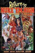 Nonton Streaming Download Drama Return to Nuke 'Em High Volume 1 (2013) Subtitle Indonesia