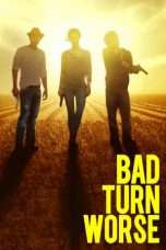 Nonton Streaming Download Drama Bad Turn Worse (2013) Subtitle Indonesia