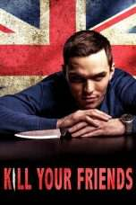 Nonton Streaming Download Drama Kill Your Friends (2015) Subtitle Indonesia