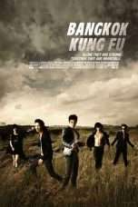 Nonton Streaming Download Drama Bangkok Kung Fu (2011) jf Subtitle Indonesia