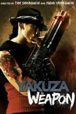 Nonton Streaming Download Drama Yakuza Weapon (2011) Subtitle Indonesia