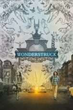 Nonton Streaming Download Drama Wonderstruck (2017) Subtitle Indonesia
