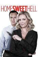 Nonton Streaming Download Drama Home Sweet Hell (2015) Subtitle Indonesia