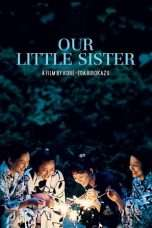 Nonton Streaming Download Drama Our Little Sister (2015) Subtitle Indonesia