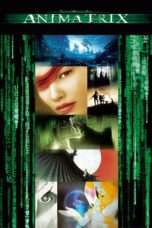 Nonton Streaming Download Drama The Animatrix (2003) jf Subtitle Indonesia