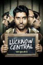 Nonton Streaming Download Drama Lucknow Central (2017) jf Subtitle Indonesia