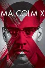 Nonton Streaming Download Drama Malcolm X (1992) Subtitle Indonesia