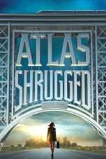 Nonton Streaming Download Drama Atlas Shrugged Part I (2011) Subtitle Indonesia