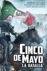 Nonton Streaming Download Drama Cinco de Mayo: La Batalla (2013) Subtitle Indonesia