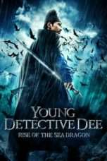 Nonton Streaming Download Drama Nonton Young Detective Dee: Rise of the Sea Dragon (2013) Sub Indo jf Subtitle Indonesia