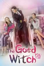Nonton Streaming Download Drama The Good Witch (2018) Subtitle Indonesia