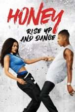 Nonton Streaming Download Drama Honey: Rise Up and Dance (2018) Subtitle Indonesia