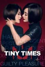 Nonton Streaming Download Drama Tiny Times 1.0 (2013) Subtitle Indonesia