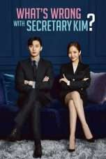 Nonton Streaming Download Drama Nonton What's Wrong With Secretary Kim (2018) Sub Indo Subtitle Indonesia