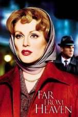 Nonton Streaming Download Drama Far from Heaven (2002) Subtitle Indonesia