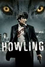 Nonton Streaming Download Drama Howling (2012) Subtitle Indonesia