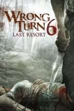 Nonton Streaming Download Drama Wrong Turn 6: Last Resort (2014) Subtitle Indonesia